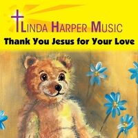 Thank You Jesus for Your Love
