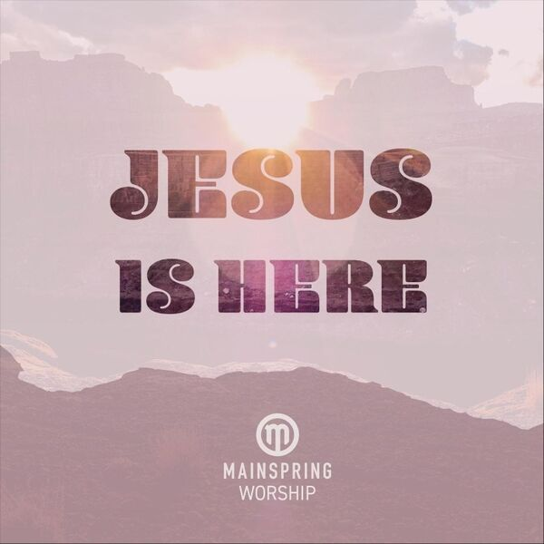 Cover art for Jesus Is Here
