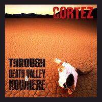 Through Death Valley & Nowhere