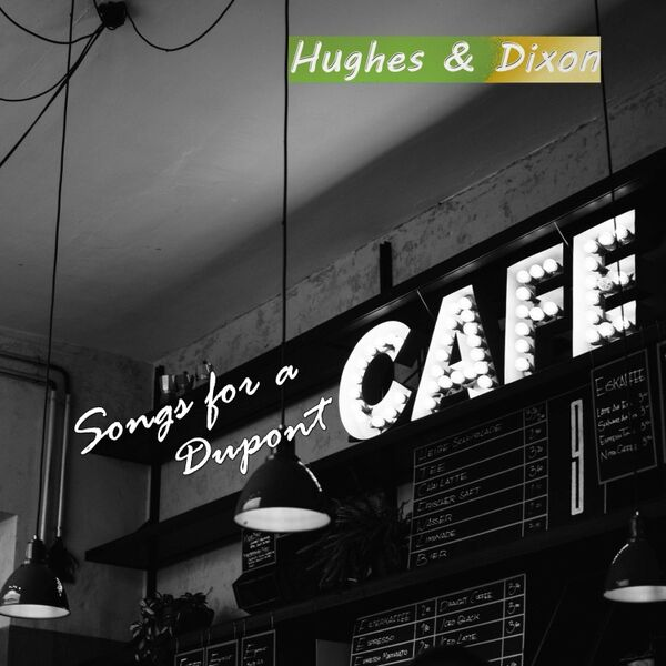 Cover art for Songs for a Dupont Cafe