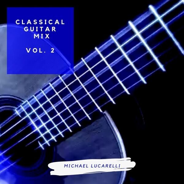 Cover art for Classical Guitar Mix, Vol. 2