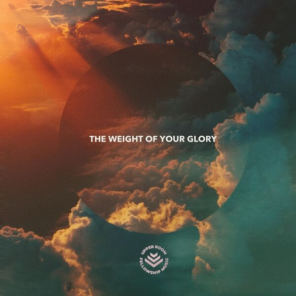 Cover art for The Weight of Your Glory