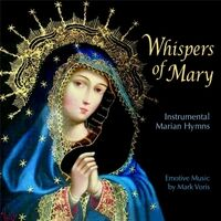 Whispers of Mary