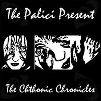 The Chthonic Chronicles (The Palici Presents)