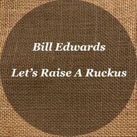 Let's Raise a Ruckus