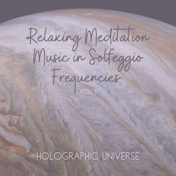 Cover art for Relaxing Meditation Music in Solfeggio Frequencies, Vol. 1