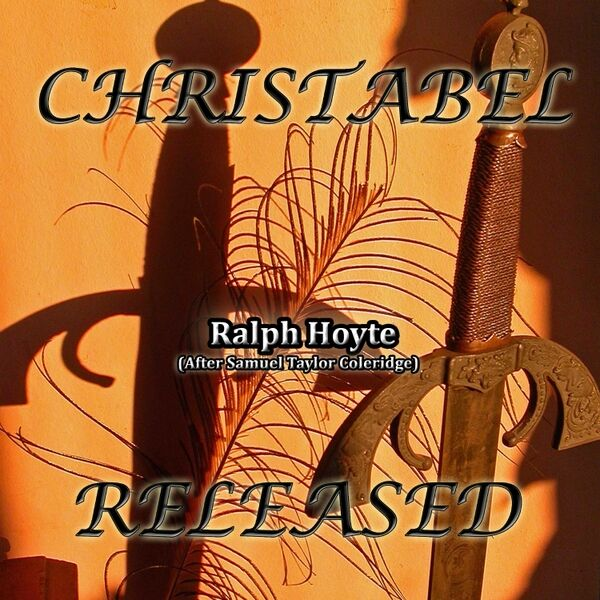 Cover art for Christabel Released (After Samuel Taylor Coleridge)
