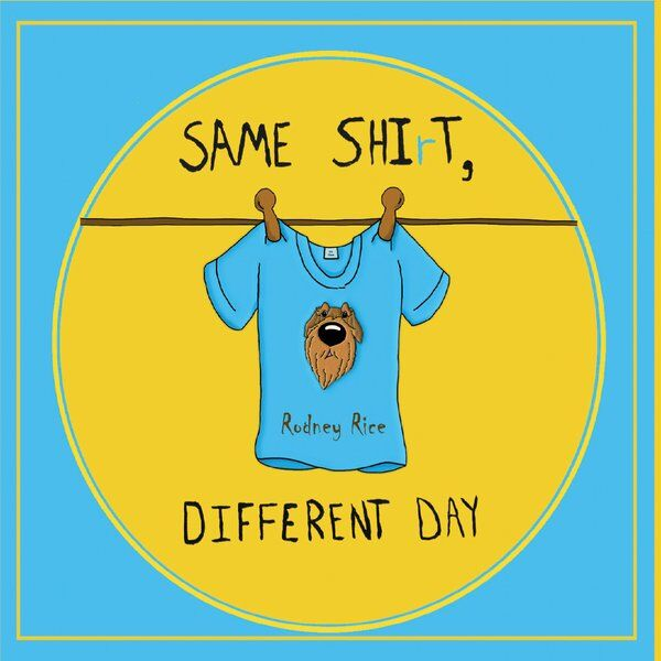 Cover art for Same Shirt, Different Day