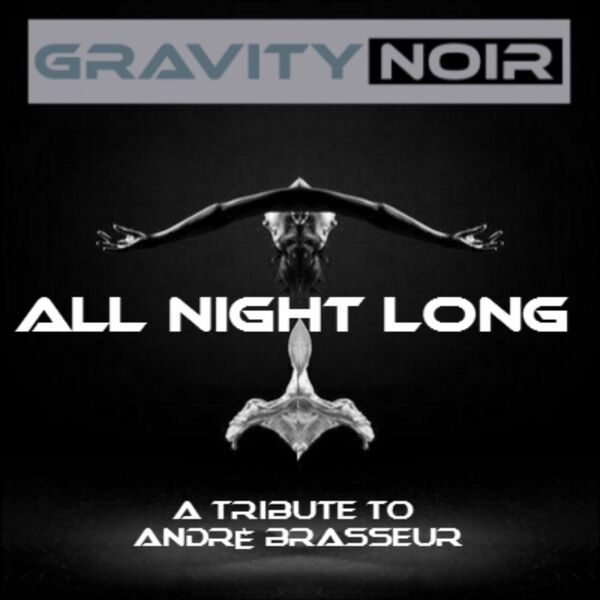 Cover art for All Night Long (A Tribute to Andrè Brasseur)