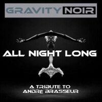 All Night Long (A Tribute to Andrè Brasseur)