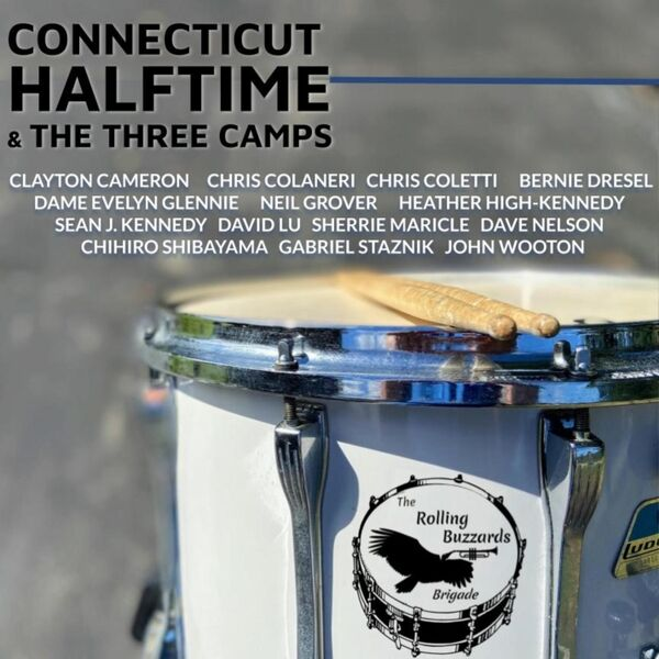 Cover art for Connecticut Halftime and the Three Camps