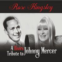 A Diva's Tribute to Johnny Mercer
