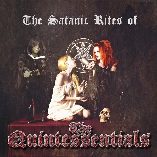 Cover art for The Satanic Rites of the Quintessentials