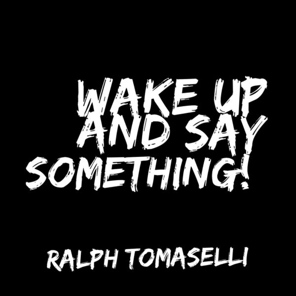 Cover art for Wake up and Say Something!