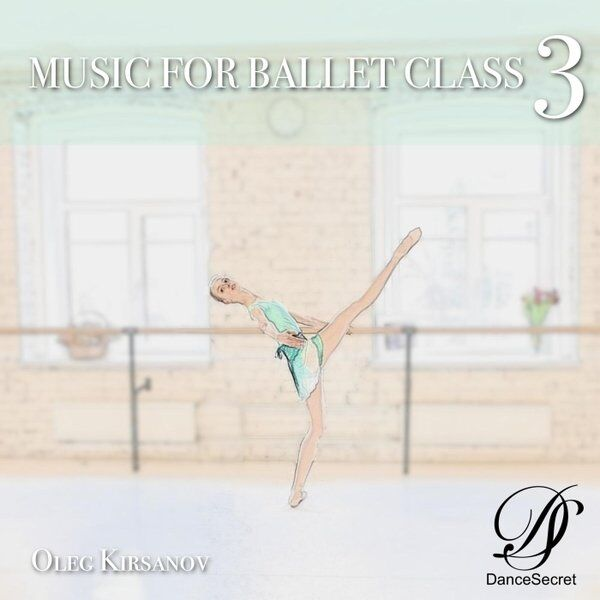 Cover art for Ballet Class for Enthusiasts Level 3