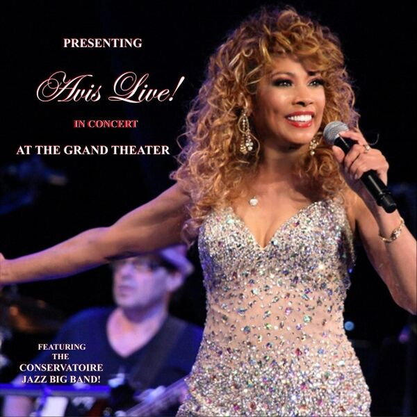 Cover art for Avis Live! In Concert at the Grand Theater
