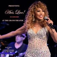 Avis Live! In Concert at the Grand Theater