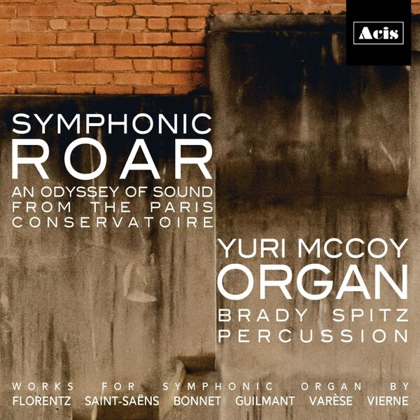 Cover art for Symphonic Roar: An Odyssey of Sound from the Paris Conservatoire
