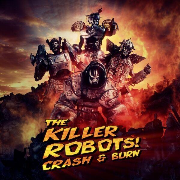 Cover art for The Killer Robots! Crash and Burn (Original Motion Picture Soundtrack)