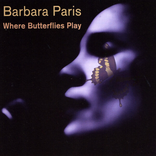 Cover art for Where Butterflies Play