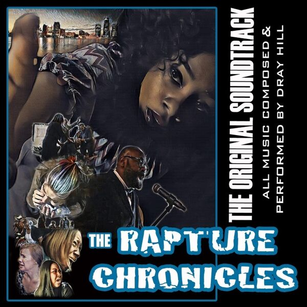 Cover art for The Rapture Chronicles (The Original Soundtrack)
