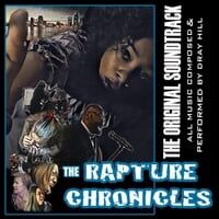 The Rapture Chronicles (The Original Soundtrack)