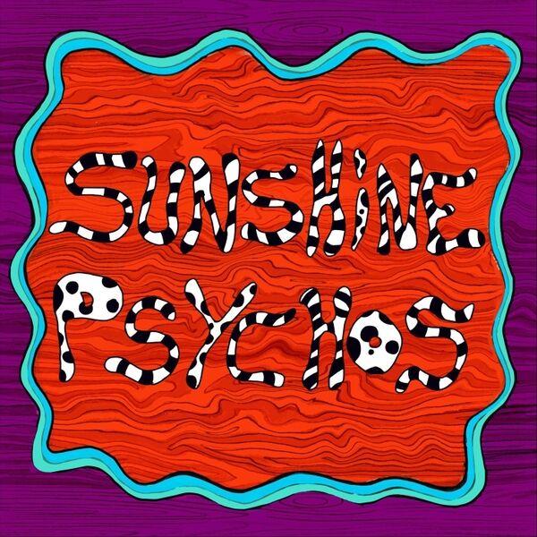 Cover art for Sunshine Psychos