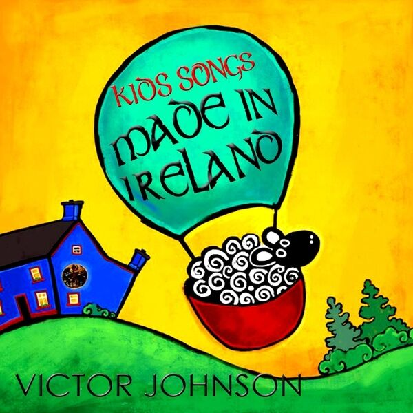 Cover art for Kids Songs Made in Ireland