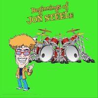 The Beginnings of Jon Steele