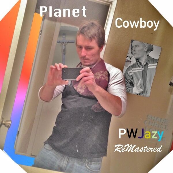 Cover art for Planet Cowboy (Remastered)