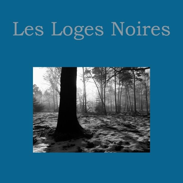 Cover art for Les Loges Noires