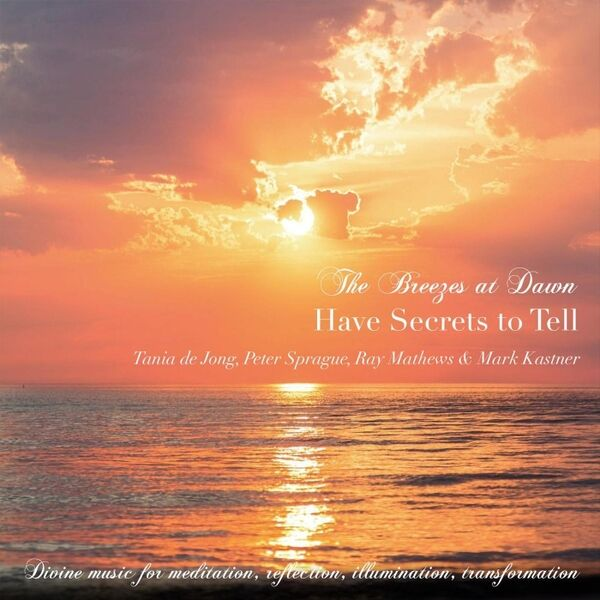 Cover art for The Breezes at Dawn Have Secrets to Tell
