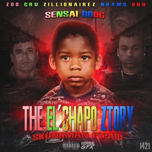 Cover art for The El'chapo Ztory