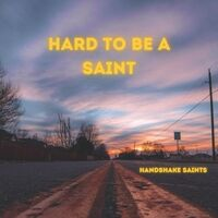 Hard to Be a Saint