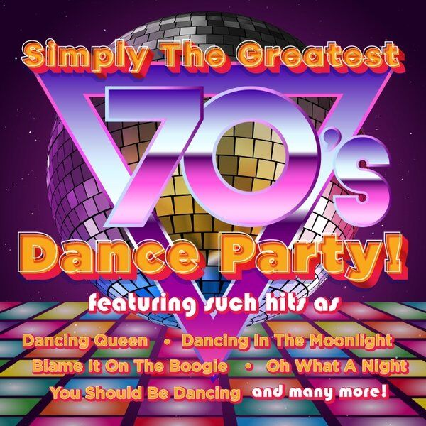 Cover art for Simply the Greatest 70's Dance Party