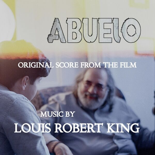Cover art for Abuelo (Original Score from the Film)