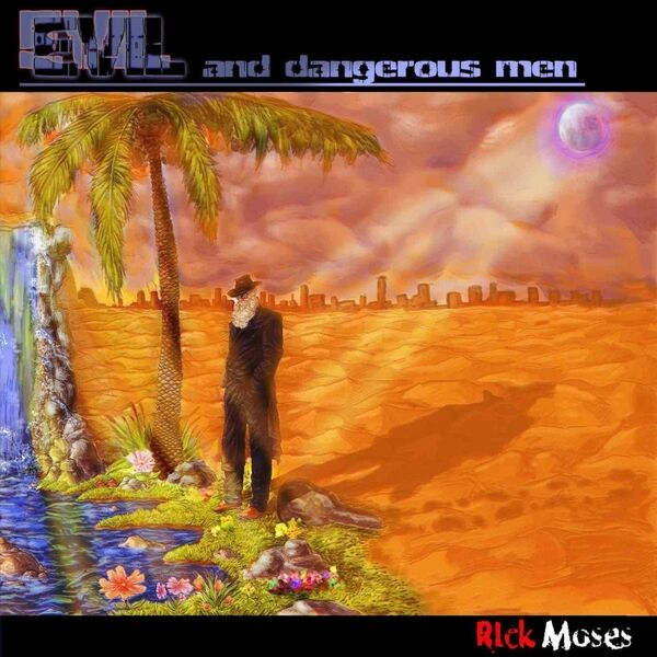Cover art for Evil and Dangerous Men