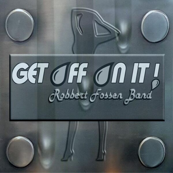Cover art for Get off on It!