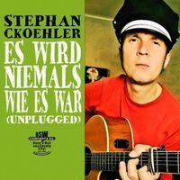Es wird niemals wie es war (Unplugged)