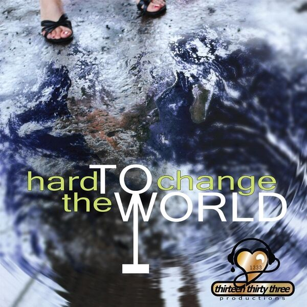 Cover art for Hard to Change (The World)