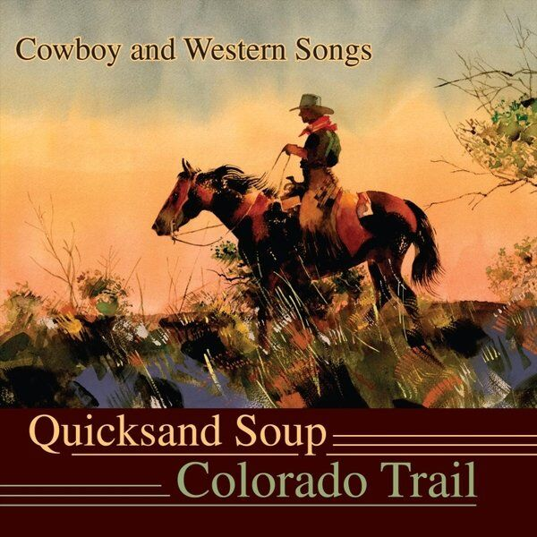 Cover art for The Colorado Trail: Cowboy and Western Songs