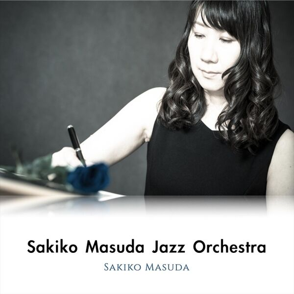 Cover art for Sakiko Masuda Jazz Orchestra