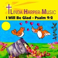 I Will Be Glad (Psalm 9:2)