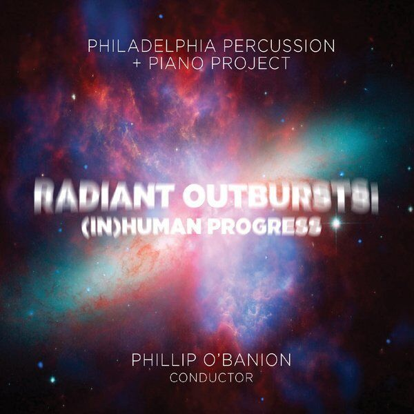 Cover art for Radiant Outbursts: (In)Human Progress