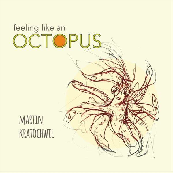 Cover art for Feeling Like an Octopus