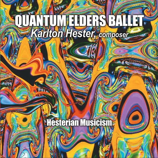 Cover art for Quantum Elders Ballet