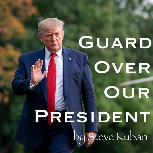 Cover art for Guard over Our President