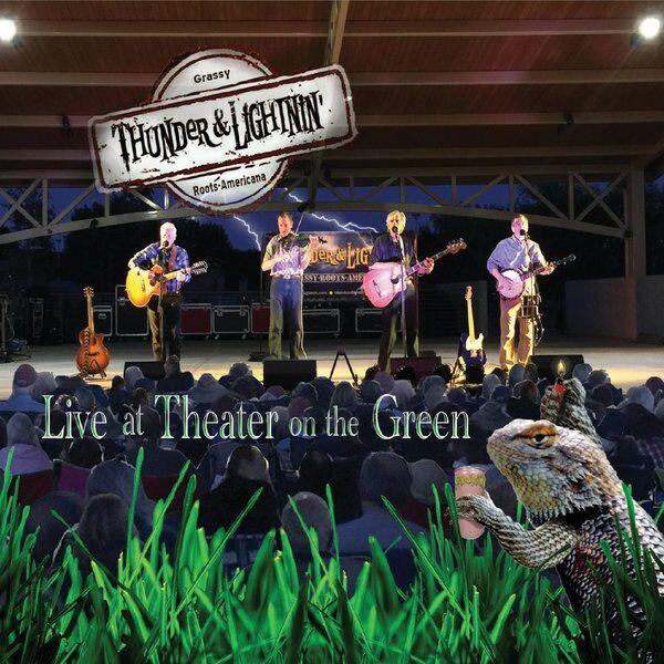 Cover art for Thunder & Lightnin' Live at Theater on the Green
