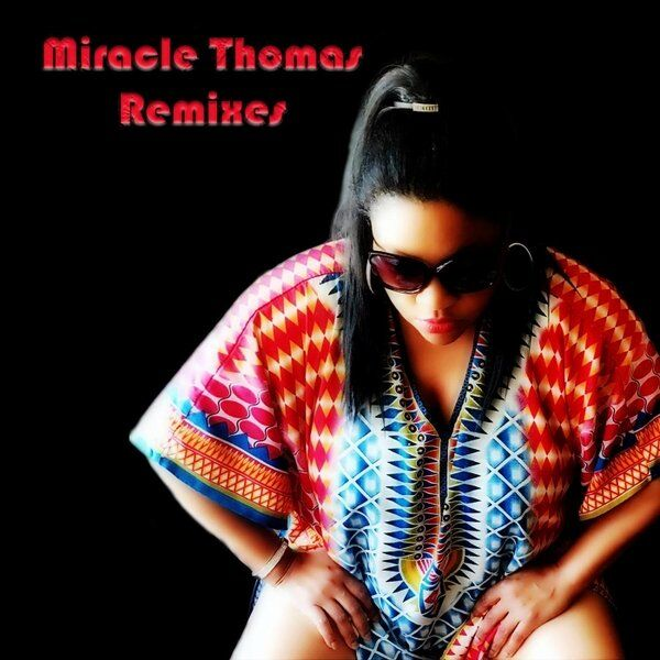 Cover art for Miracle Thomas (Remixes)
