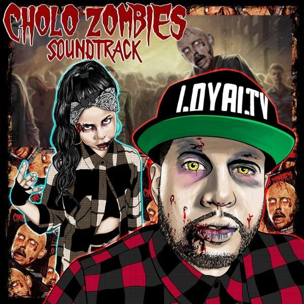 Cover art for Cholo Zombies Soundtrack